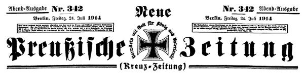 Постоянный титул  берлинской газеты «Кройццайтунг», основанной в 1848 году. В начале 1850-х годов, накануне Крымской войны, согласно иностранным  донесениям,  газета находилась под влиянием России.