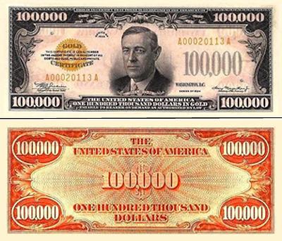 На банкноте достоинством 100 000 долларов изображен Вудро Вильсон. Таких денег теперь уже не делают